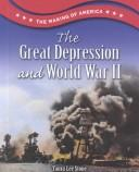 Cover of: The Great Depression and World War II