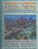 Cover of: The Aztec news