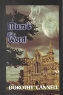 Mum's the word by Dorothy Cannell