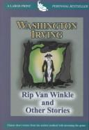 Cover of: Washington Irving's Rip Van Winkle and other stories | Washington Irving