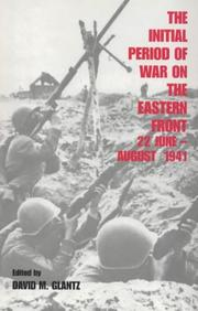 The Initial Period of War on the Eastern Front, 22 June - August 1941