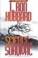 Cover of: Science of survival | L. Ron Hubbard