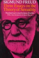 Cover of: Three essays on the theory of sexuality | Sigmund Freud