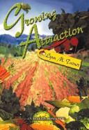 Cover of: Growing attraction | Lynn M. Turner