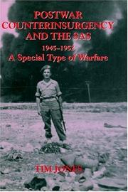 Cover of: Post-war Counterinsurgency and the SAS, 1945-1952 | Tim Jones