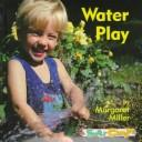 Cover of: Water play