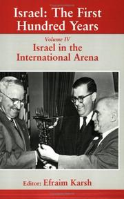 Cover of: Israel in the International Arena; Israel in the International Arena (Israel: the First Hundred Years)