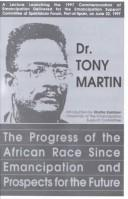 Cover of: progress of the African race since emancipation and prospects for the future | Martin, Tony