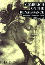 Cover of: Gombrich On the Renaissance - Volume 1: Norm and Form (Gombrich on the Renaissance)