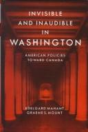 Cover of: Invisible and inaudible in Washington