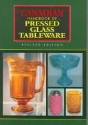 Cover of: Canadian handbook of pressed glass tableware
