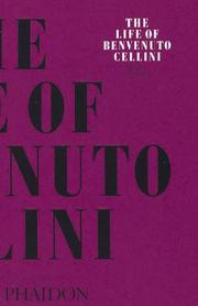 Cover of: The Life of Cellini (Arts & Letters)