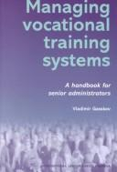 Cover of: Managing vocational training systems