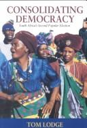 Cover of: Consolidating democracy