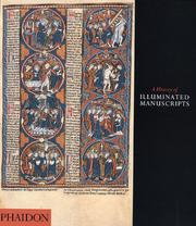 Cover of: A History of Illuminated Manuscript