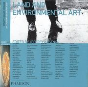Cover of: Land and environmental art | [edited by Jeffrey Kastner ; survey by Brian Wallis].