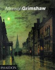 Cover of: Atkinson Grimshaw