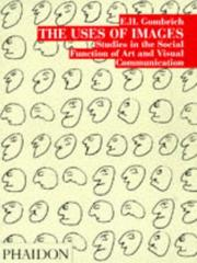 Cover of: The uses of images: studies in the social function of art and visual communication
