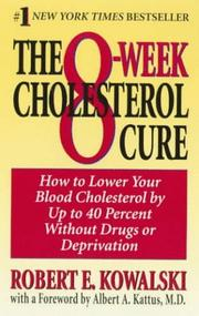 The 8-week cholesterol cure by Robert E. Kowalski