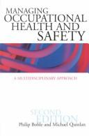 Cover of: Managing occupational health and safety