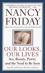 Our Looks/Our Lives by Nancy Friday