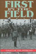 Cover of: First in the field | Jeffery Williams