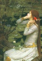 Cover of: Myth and Romance | J.W. Waterhouse
