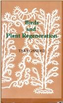 Cover of: Birds and plant regeneration | Tara Gandhi