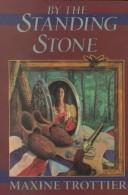 Cover of: By the standing stone