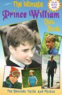 Cover of: ultimate Prince William quiz book | Ellen Kane