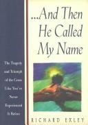 Cover of: And then He called my name