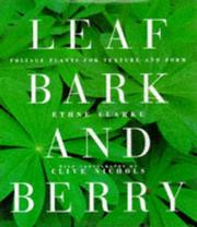 Cover of: Leaf Bark and Berry Foliage Plants for Tex