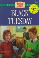 Cover of: Black Tuesday