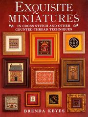 Cover of: Exquisite miniatures in cross stitch and other counted thread techniques
