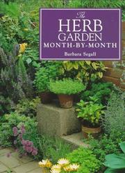 Cover of: The Herb Garden Month-By-Month (Month-By-Month Gardening Series)