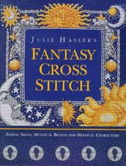 Cover of: Julie Hasler's Fantasy Cross Stitch