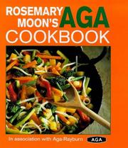 Cover of: Rosemary Moon's Aga Cookbook