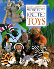 Cover of: Kath Dalmeny's world of knitted toys