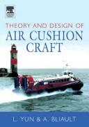 Cover of: Theory and design of air cushion craft by Liang Yun
