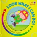 Cover of: Look what I can do!