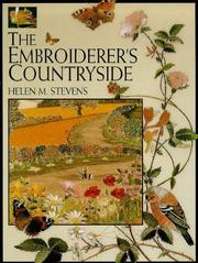 Cover of: The Embroiderer's Countryside (Helen Stevens' Masterclass Embroidery