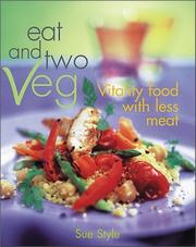 Cover of: Eat and Two Veg | Sue Style
