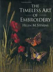 Cover of: The Timeless Art of Embroidery (Helen Stevens' Masterclass Embroidery)
