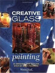 Cover of: Creative Glass Painting | Moira Neal