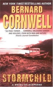 Cover of: Stormchild (The Thrillers #4) | Bernard Cornwell