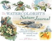 Cover of: The watercolourist's nature journal
