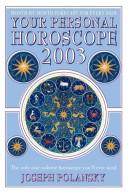 Your Personal Horoscope 2003 by Joseph Polansky
