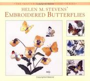 Cover of: Helen M. Stevens' Embroidered Butterflies (Helen Stevens' Masterclass Embroidery)