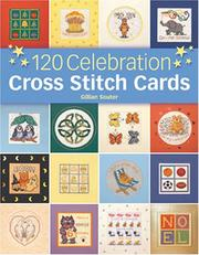 Cover of: 120 Celebration Cross Stitch Cards