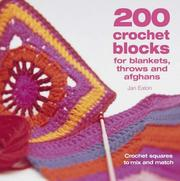 Cover of: 200 Crochet Blocks for Blankets, Throws and Afghans